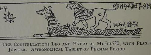 "The star constellation of Hydra as a Babylonian Serpent-Dragon called Mushussu meaning ""furious snake,"" with horns and wings from a clay cuneiform tablet of the Persian period.  According to Professor Langdon, Tammuz (Sumerian Dumuzi) was called a ""Heavenly Serpent-dragon,"" he also noted that Ningishzida whose name means ""Lord of the Good Tree"" according to some scholars, was an aspect of Dumuzi/Tammuz, Dumuzi being called in hymns ""Damu, the child Ningishzida.""  (For the drawing cf. p. 286. Stephen Herbert Langdon. The Mythology of All Races- Semitic. Vol. 5. Boston. Marshall Jones Company. 1931). http://www.bibleorigins.net/SerpentDragonMardukAsshur.html"