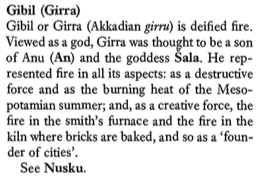 Entry on Girra, or Gerra, as Kvanvig prefers, from J. Black & A. Green, Gods, Demons and Symbols of Ancient Mesopotamia, p. 88.