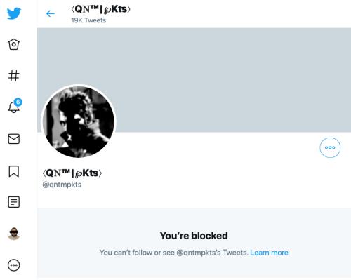 Q qntmpkts blocks me on Twitter--TS?